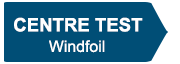 Centre test windfoil